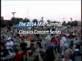 The 2014 Mid-Summer Classic Concert Series Promo