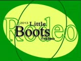 2013 Little Boots Rodeo