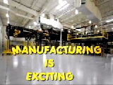 Manufacturing Is...